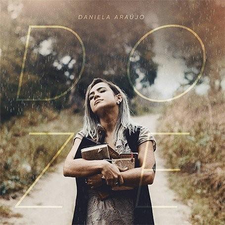 CD - Daniela Araújo - Doze