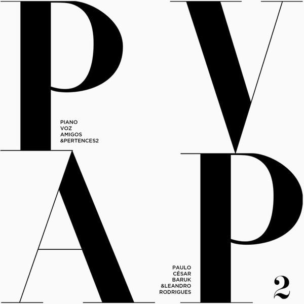 CD - Paulo Cesar Baruk - Piano, Voz, Amigos e Pertences 2
