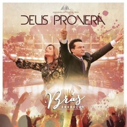 CD - Brás Adoração - Deus Proverá
