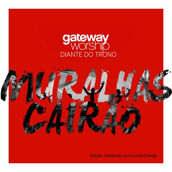 CD - Gateway Worship Português - Muralhas