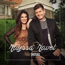 CD - RAYSSA E RAVEL - FELIZ DEMAIS