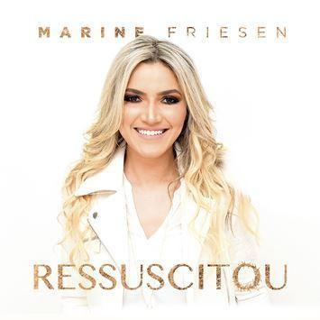 CD - Marine Friesen - Ressuscitou