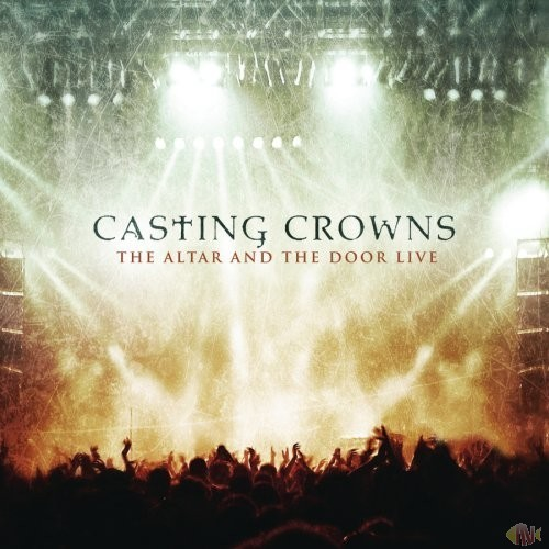 CD+DVD - Casting Crowns - The Altar and The Door - Live