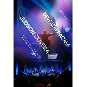 DVD - Judson Oliveira - De volta pra casa - ao vivo