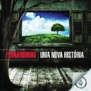 CD - Fernandinho - Uma Nova História