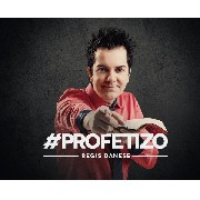 CD - Regis Danese - #Profetizo