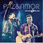 CD - André e Felipe - Paz & Amor