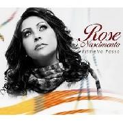 CD - Rose Nascimento - Primeiro Passo