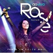 CD - Rose Nascimento - Tente um Pouco Mais - Ao vivo