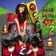 CD - Aline Barros - Aline Barros e CIA - Vol. 2