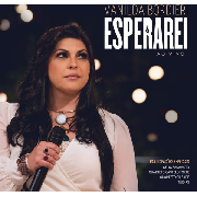 CD - Vanilda Bordieri - Esperarei Ao Vivo