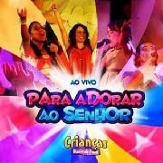 CD - Crianças Diante do Trono - Para adorar ao Senhor