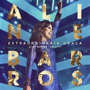 CD - Aline Barros - Extraordinária Graça ao Vivo