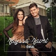 CD - RAYSSA E RAVEL - FELIZ DEMAIS