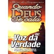 DVD - Voz da Verdade - Quando Deus se cala