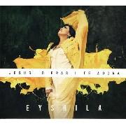 CD - Eyshila - Jesus, o Brasil te adora