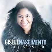 CD - Gisele Nascimento - O sonho não acabou