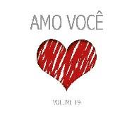 CD - Amo Você - Volume 19
