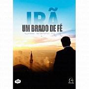 DVD - IRÃ um Brado de Fé - Filme