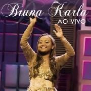 CD - Bruna Karla - Ao Vivo