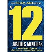DVD - As 12 Maiores Mentiras