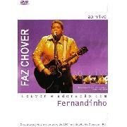DVD - Faz Chover - Louvor e adoração com Fernandinho - Ao vivo