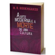 Livro - A arte moderna e a morte de uma cultura