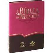 A Bíblia da Pregadora
