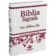 Bíblia Sagrada - Entre Mulheres de Deus