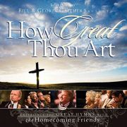 CD - Bill e Gloria Gaither - How Great Thou Art
