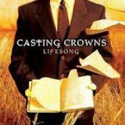 CD - Casting Crowns - Lifesong