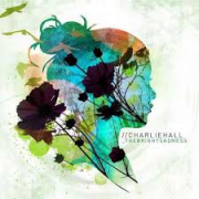 CD - Charliehall - Thebrightsadness