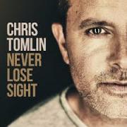 CD - Chris Tomlin - Never Lose Sight