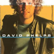 CD - David Phelps - Revelation