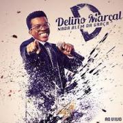 CD - Delino Marcal - Nada Alem da graca