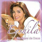 CD - Eyshila - Na Casa de Deus