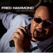 CD - Fred Hammond - Love unstoppable