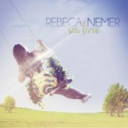 CD - Rebeca Nemer - Sou Livre