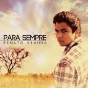 CD - Renato Vianna - Para sempre