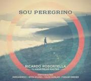 CD - Ricardo Robortella - Sou Peregrino