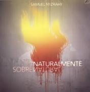 CD - Samuel Mizrahy - Naturalmente sobrenatural