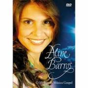 DVD - Aline Barros - O melhor da musica gospel
