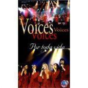 DVD - Voices - Por toda vida