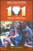 Livro - 101 ideias criativas para familia - David e Carol