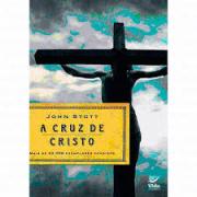 Livro - A cruz de Cristo - John Stott