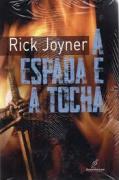 Livro - A espada e a tocha - Rick Joyner