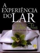 Livro - A experiencia do lar - Deivi Titus