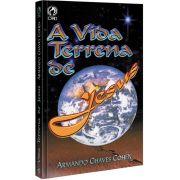 Livro - A vida terrena de Jesus - Armando Chaves Cohen