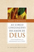 Livro - As cinco linguagens do amor de Deus - Gary Chapman