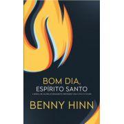 Livro - Bom dia Espírito Santo - Benny Hinn